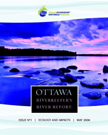 Ottawa Riverkeeper's River Report